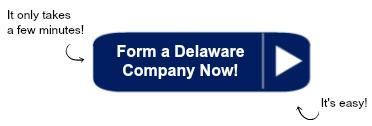 Form a Delaware Company